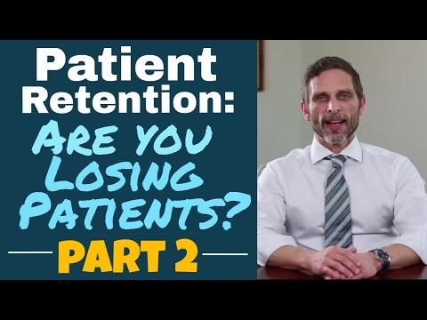 Patient Retention: Are You Losing Patients? Part 2 | Dental Practice Management Tip