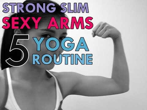 STRONG SLIM AND SEXY ARMS WITH 5 YOGA ROUTINE : ลดต