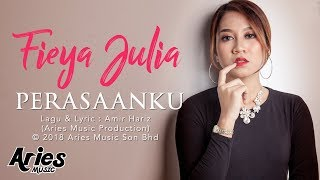 Fieya Julia - Perasaanku (Official Lyric Video)