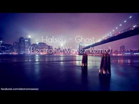 Halsey - Ghost (ElectronicWavez Remix)