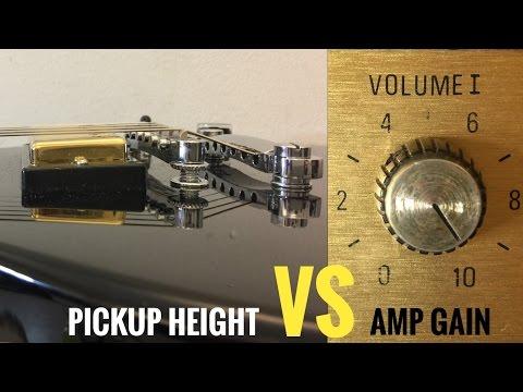 Guitar PICKUP HEIGHT Vs AMP GAIN