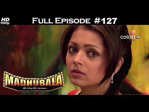 Madhubala - Full Episode 127 - With English Subtitles