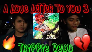 Download 🖤📝 TRIPPIE REDD - A LOVE LETTER TO YOU 3 (REACTION/REVIEW) [ALLTY3] Video