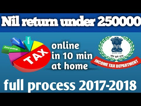 how to file NIL ITR return online for income under 250000 for 2017-2018