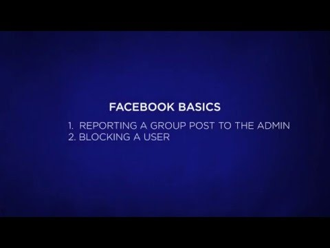 Facebook basics – Reporting to a group admin and Blocking a user