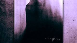 Lustre - Phantom Part Ii (official 2015)