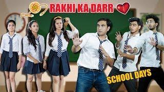 School Days - Rakhi Ka Darr   Rakshabandhan Special   Lalit Shokeen Films