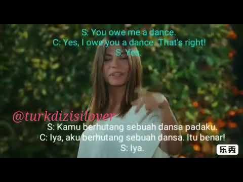 Erkenci Kus 5: You owe me a dance (English & Indonesian sub