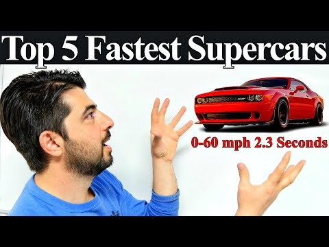 Top 5 Fastest SuperCars 2018 - Unbelievable 0-60 MPH Times and Why