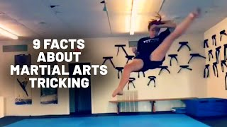 9 Facts About Martial Arts Tricking | Dose Of Awesome