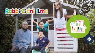 The Azharis - Rabbi Zidni Ilma (Official Nasheed Video)   VOCALS ONLY Ft. Mo Khan & Sultan Nasheeds