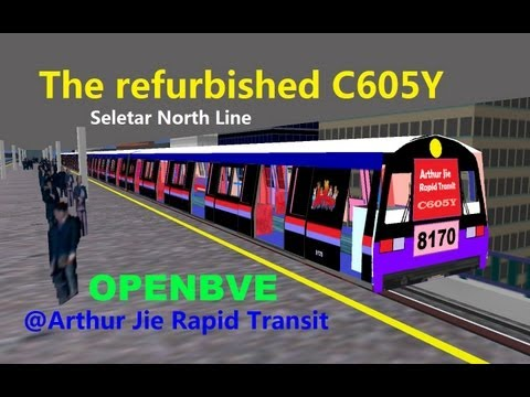 OpenBVE][AJRT][Route Play] The Refurbished C605Y on Seletar