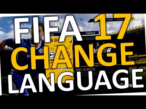 How to CHANGE commentary LANGUAGE in FIFA 17