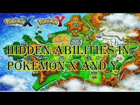 Pokemon X and Y Every Hidden Abilities In X and Y