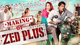 Zed Plus | Making Of The Movie | Adil Hussain – Mona Singh