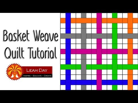 Beginner Basket Weave Quilt Pattern - Easy Quilting Tutorial with Leah Day