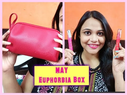 MAY 2018 EUPHORBIA BOX in Just Rs.248 | 5 Products | SuperBeautyDezires