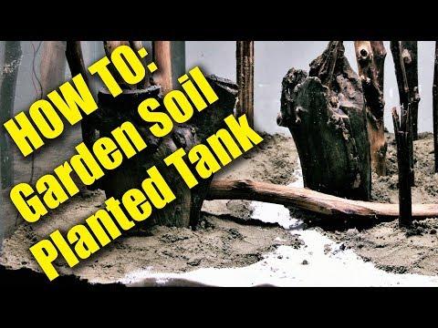HOW TO: Garden Soil Planted Tank