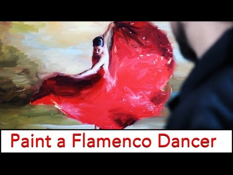 How to Paint a Flamenco Dancer - Fine Art Video Tutorial in Speed Painting