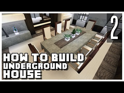 How to Build an Underground House in Minecraft - Part 2