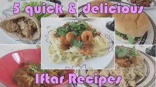 5 Quick & Delicious Iftar Recipes