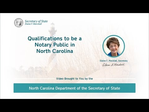 Qualifications to be a Notary Public in North Carolina