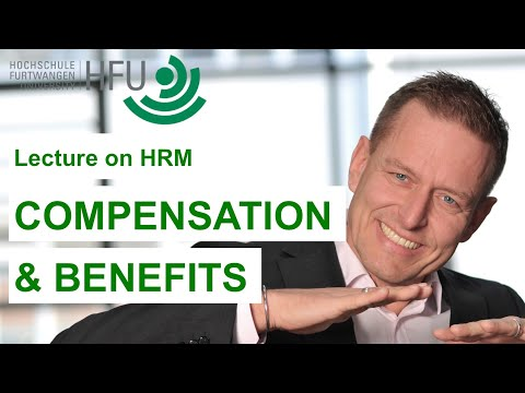 Human Resource Management Lecture Part 05 - Compensation and Benefits