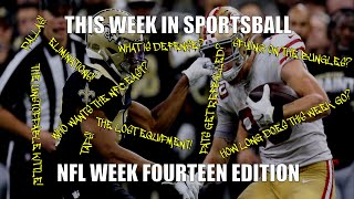 This Week in Sportsball: NFL Week Fourteen Edition (2019)