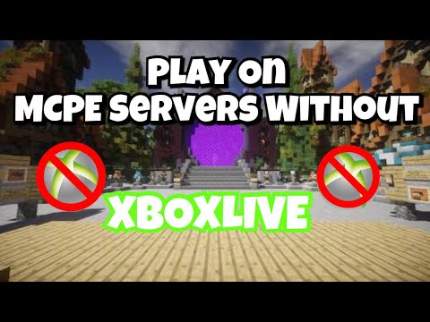 How To Play MCPE Servers Without An Xbox Live Account iOS/Android
