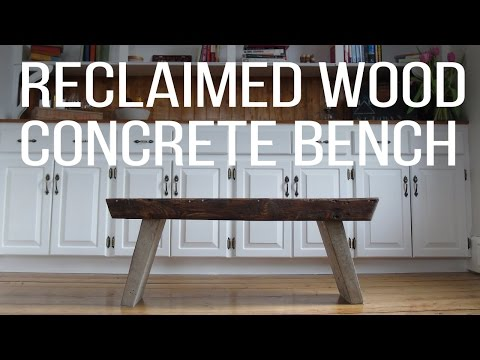 Reclaimed Wood + Concrete Bench