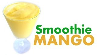 How To Make A Mango Smoothie Tropical Yellow Mangoes Milkshake Recipe