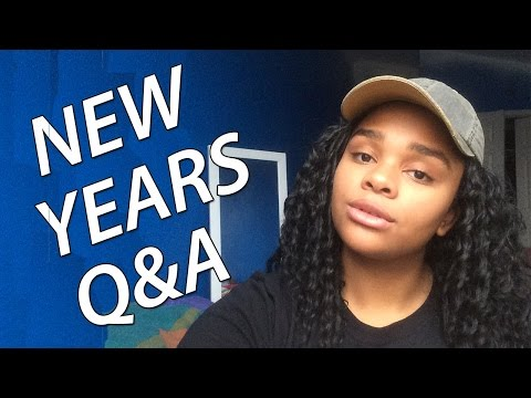 NEW YEARS Q&A!!!