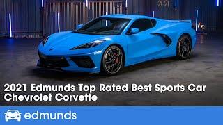 2021 Chevrolet Corvette: Edmunds Top Rated Sports Car | Edmunds Top Rated Awards 2021