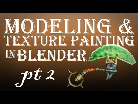 Modeling and Texture Painting in Blender Part 2