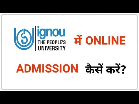 ignou Online Admission Process !!