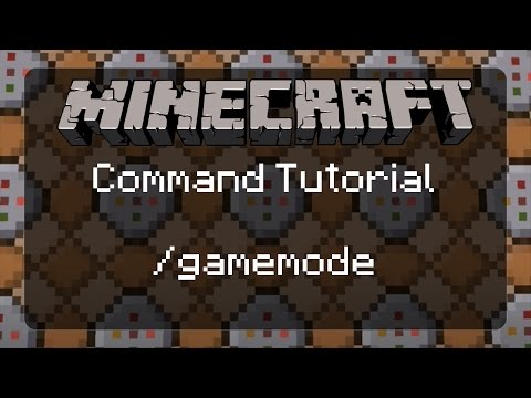 Using Commands in Minecraft: Getting Started and the /gamemode Command [/gamemode 1,2,3,&4] | 1.11.2