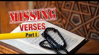 Truth About The Missing Verses In The Qur