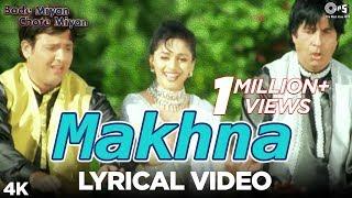 Makhna Lyrical - Bade Miyan Chote Miyan | Madhuri, Amitabh & Govinda | Alka, Udit & Amit Kumar