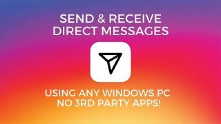 Use Instagram Direct Messaging On Your PC - OFFICIAL METHOD 2017