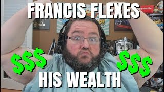FRANCIS FLEXES HIS MONEY!