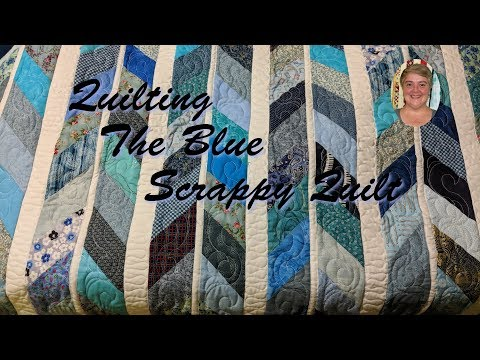 Quilting The Blue Scrappy Quilt