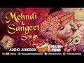Mehndi Amp Sangeet Songs  Best Bollywood Wedding Songs  Jukebox  Hits Songs
