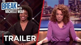 The Break with Michelle Wolf | Trailer #2 [HD] | Netflix