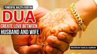 This DUA Will Increase LOVE Between Husband & Wife Insha Allah ♥ ᴴᴰ - Listen Daily!