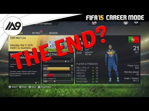 THE END - FIFA 15 PLAYER CAREER MODE