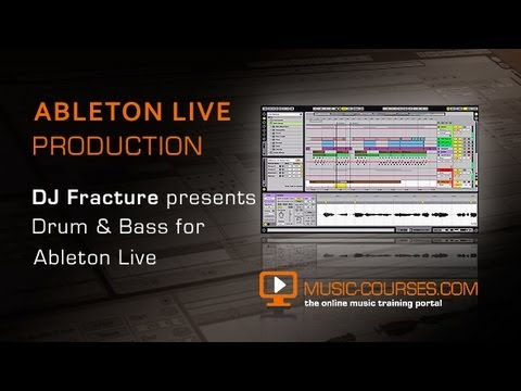 Creating Drum & Bass Beats In Ableton Live - With DJ Fracture & Music Courses