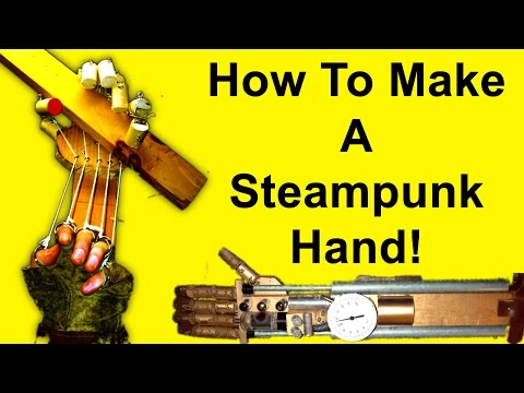 How to Make a Steampunk Robot Arm (DIY)