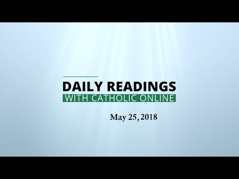 Daily Reading for Friday, May 25th, 2018 HD