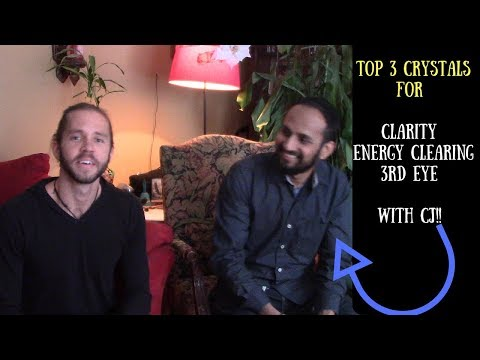 Top 3 Crystals For Energetic Clarity - Energy Clearing - 3rd Eye