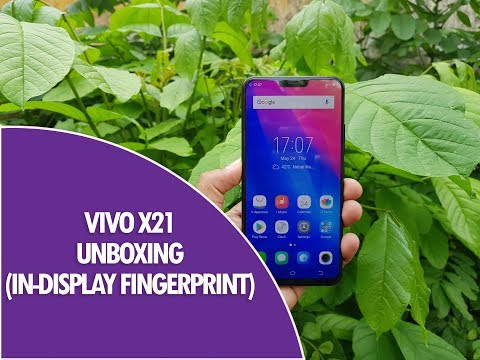 Vivo X21 Unboxing, In-Display Fingerprint Scanner, Camera Samples and Benchmark